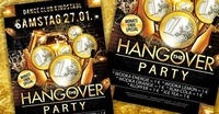 The Hangover Party - Monatsende Special