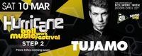 Hurricane - Bollwerk Music Festival Step2! Pres. Tujamo@Bollwerk