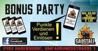 Bonusparty@Saustall App@Saustall Hadersdorf