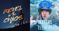 Revel in the Chaos & Seekers of the Element MOVIE NIGHT