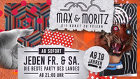 Die beste Party des Landes@Max & Moritz
