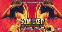 So Mi Like It - Finest Dancehall, Hip Hop & Afro