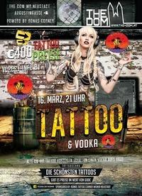 Tattoo & Vodka by Ronas Tattoo Corner // 16.3. // The Dom