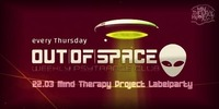OUT of SPACE special: Mind Therapy Project Labelparty