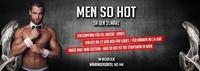 MEN SO HOT - Die Stripshow