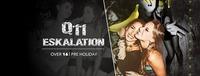 Q11 Eskalation // Feiern die ganze Nacht +16