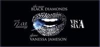 Black DIAMONDS  Djane Vanessa Jameson