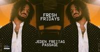 Fresh Fridays > Hip Hop & RnB Jeden Freitag in der Passage@Babenberger Passage