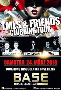 TMLS & Friends Clubbing TOUR 2018