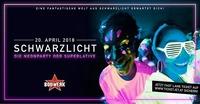 SCHWARZLICHT • 20.04.18 • XXL Special