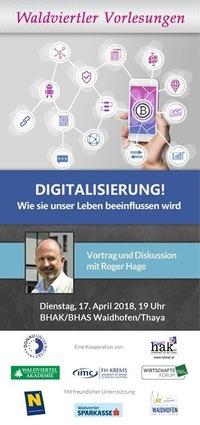 Digitalisierung! Wie sie unser Leben beeinflussen wird@BHAK BHAS Waidhofen/Thaya