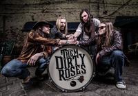 Them Dirty Roses - Rock aus Alabama