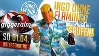 Ingo ohne Flamingo - Saufen,Morgens,Mittags,Abends Live