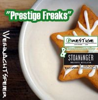  Prestige Freaks Weihnachtsfeier