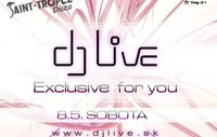 DJ Live Exclusive for you