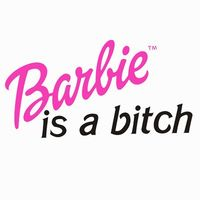 -barbie-is-a-bitch